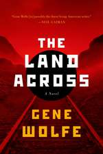 The Land Across:  A Novel of the Craft Sequence