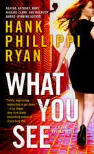 What You See:  A Jane Ryland Novel