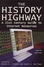 The History Highway:  A 21st-Century Guide to Internet Resources