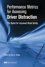 Performance Metrics for Assessing Driver Distraction