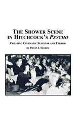 The Shower Scene in Hitchcock's Psycho