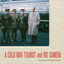 A Cold War Tourist and His Camera