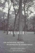 Pluriel:  Une Anthologie Des Voix/An Anthology of Diverse Voices