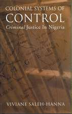 Colonial Systems of Control:  Criminal Justice in Nigeria