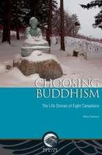 Choosing Buddhism