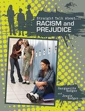 Racism and Prejudice