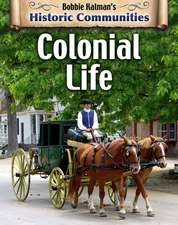 Colonial Life (Revised Edition)