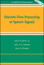 Discrete–Time Processing of Speech Signals