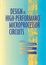Design of High–Performance Microprocessor Circuits