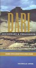 Dari:  Dari-English, English Dari Dictionary and Phrasebook