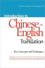 Introduction to Chinese-English Translation: Key Concepts & Techniques