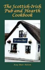 Scottish-Irish Pub & Hearth Cookbook
