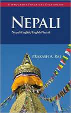 Nepali-English/English-Nepali Practical Dictionary:  Its Cookery and Glimpses of Its History, Folklore, Art, Literature, and Poetry