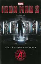 Marvel's Iron Man 3 The Movie Prelude