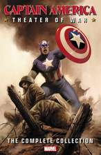 Captain America: Theater of War: The Complete Collection