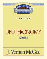Thru the Bible Vol. 09: The Law (Deuteronomy)