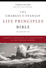 NKJV, Charles F. Stanley Life Principles Bible, 2nd Edition, Hardcover, Comfort Print: Growing in Knowledge and Understanding of God Through His Word