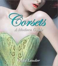 Corsets:  A Modern Guide