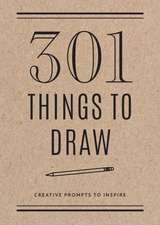 301 Things to Draw - Second Edition