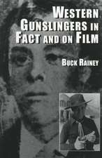 """Western Gunslingers in Fact and on Film: """"Hollywood's Famous Lawmen and Outlaws"""""""