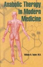 Anabolic Therapy in Modern Medicine