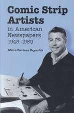 Comic Strip Artists in American Newspapers, 1945-1980