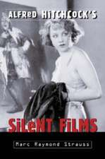 Alfred Hitchcock's Silent Films: """"