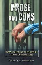 Prose and Cons:  Essays on Prison Literature in the United States
