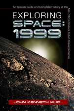 Exploring Space:  An Episode Guide and Complete History of the Mid?1970s Science Fiction Television Series