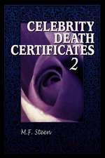 """Celebrity Death Certificates 2: """""""""""