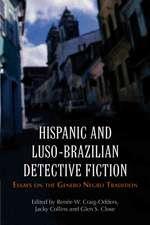 Hispanic and Luso-Brazilian Detective Fiction:  Essays on the Genero Negro Tradition