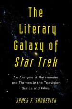 """The Literary Galaxy of """"Star Trek: """"An Analysis of References and Themes in the Television Series and Films"""""""