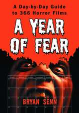 A Year of Fear: A Day-by-Day Guide to 366 Horror Films