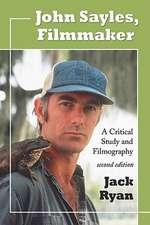 John Sayles, Filmmaker:  A Critical Study and Filmography