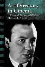 Art Directors in Cinema:  A Worldwide Biographical Dictionary