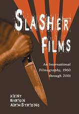 Slasher Films: An International Filmography, 1960 Through 2001