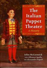 The Italian Puppet Theater:  A History