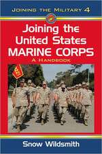 Joining the United States Marine Corps:  A Handbook
