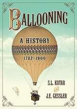 Ballooning:  A History, 1782-1900