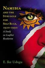 Liberating Namibia:  The Long Diplomatic Struggle Between the United Nations and South Africa