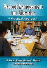 Project Management for Libraries:  A Practical Approach