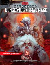 DUNGEON OF THE MAD MAGE DUNGEONS DRAGONS