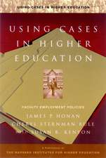 Using Cases in Higher Education: A Guide for Faculty and Administrators