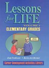 Lessons for Life, Volume 1: Elementary Grades
