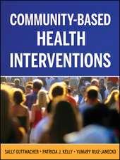 Community–Based Health Interventions