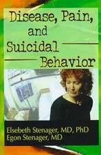Disease, Pain, and Suicidal Behavior