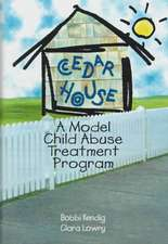 A Model Child Abuse Treatment Program