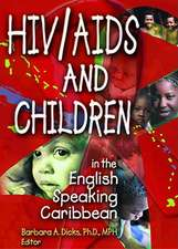 HIV/AIDS and Children in the English Speaking Caribbean