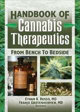 Handbook of Cannabis Therapeutics:  From Bench to Bedside