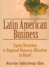 Latin American Business:  Equity Distortion in Regional Resource Allocation in Brazil